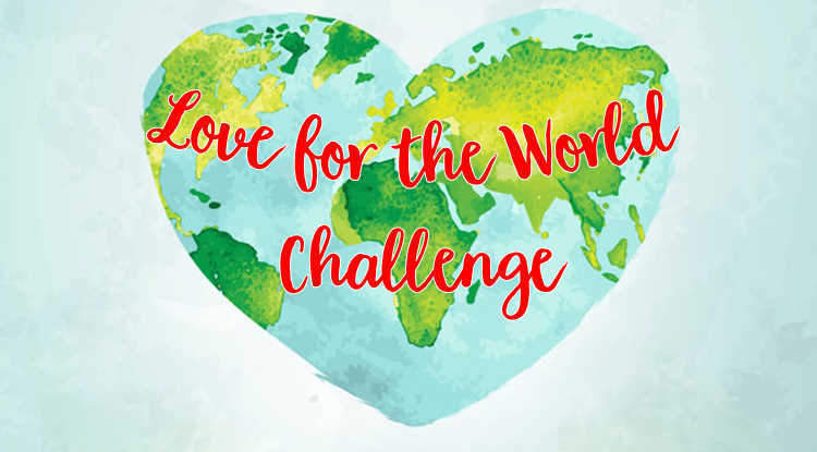 heart shaped world with Love for the World Challenge on top